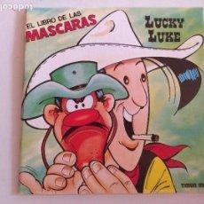 Libros de segunda mano: EL LIBRO DE LAS MASCARAS/ LUCKY LUKE/NUEVO.. Lote 131402666