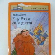 Libros de segunda mano: FRAY PERICO EN LA GUERRA. JUAN MUÑOZ. Lote 131403190