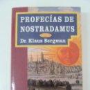 Libros de segunda mano: PROFECÍAS DE NOSTRADAMUS. KLAUS BERGMAN. Lote 131407434