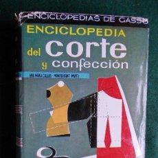 Libros de segunda mano: ENCICLOPEDIA DE CORTE Y CONFECCIÓN ANA MARÍA CALERA. Lote 131410634