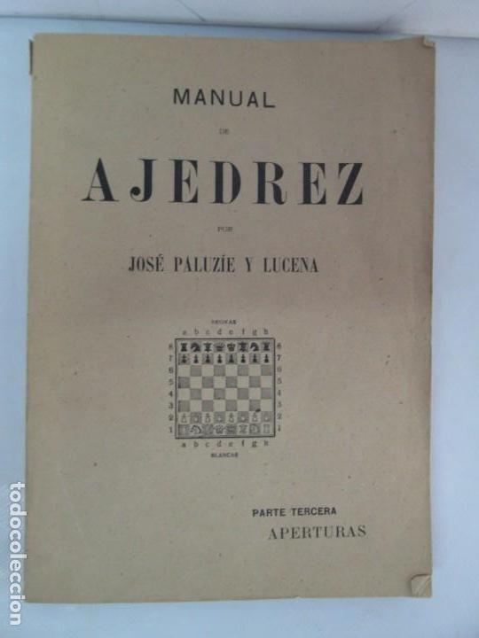 Libros de segunda mano: MANUAL DE AJEDREZ. JOSE PALUZIE Y LUCENA. PARTE TERCERA, QUINTA, SEXTA. 1939-1943. VER FOTOS - Foto 6 - 131478270