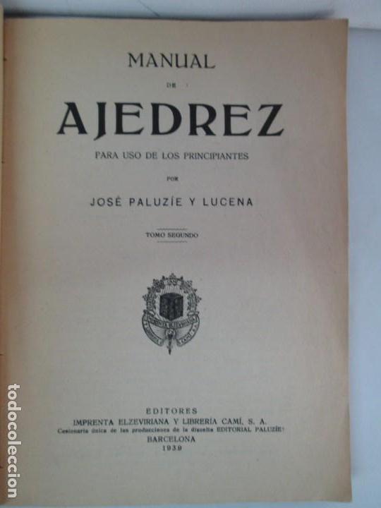 Libros de segunda mano: MANUAL DE AJEDREZ. JOSE PALUZIE Y LUCENA. PARTE TERCERA, QUINTA, SEXTA. 1939-1943. VER FOTOS - Foto 7 - 131478270