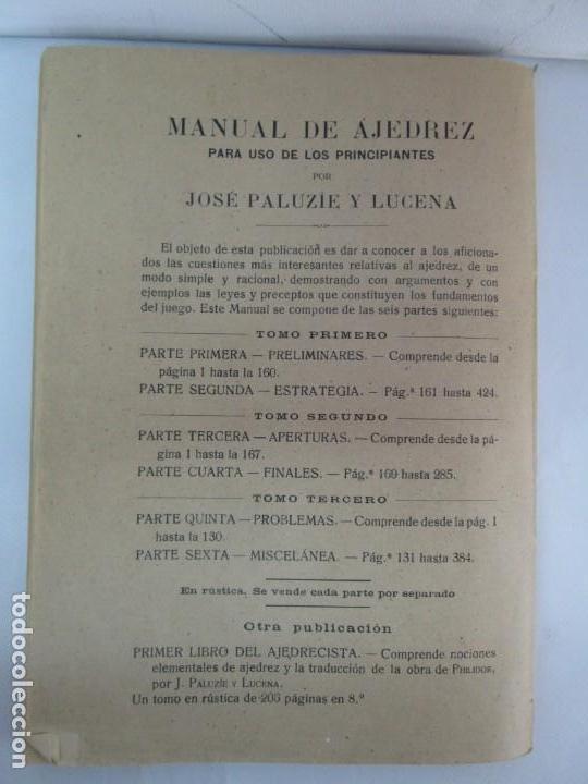 Libros de segunda mano: MANUAL DE AJEDREZ. JOSE PALUZIE Y LUCENA. PARTE TERCERA, QUINTA, SEXTA. 1939-1943. VER FOTOS - Foto 24 - 131478270