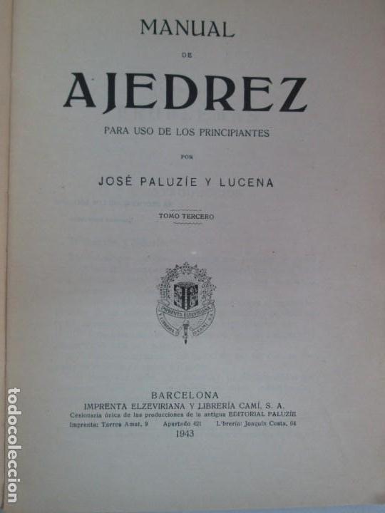 Libros de segunda mano: MANUAL DE AJEDREZ. JOSE PALUZIE Y LUCENA. PARTE TERCERA, QUINTA, SEXTA. 1939-1943. VER FOTOS - Foto 26 - 131478270