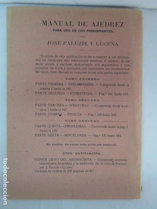 Libros de segunda mano: MANUAL DE AJEDREZ. JOSE PALUZIE Y LUCENA. PARTE TERCERA, QUINTA, SEXTA. 1939-1943. VER FOTOS - Foto 35 - 131478270