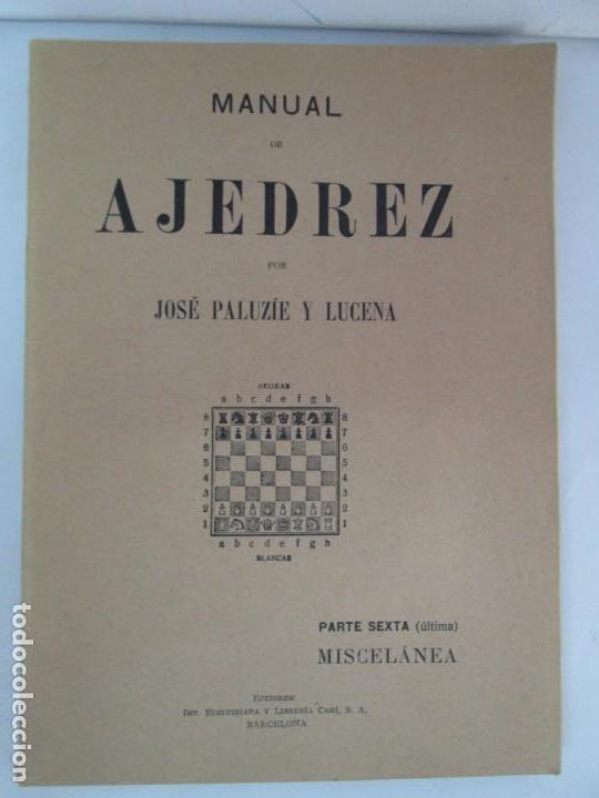 Libros de segunda mano: MANUAL DE AJEDREZ. JOSE PALUZIE Y LUCENA. PARTE TERCERA, QUINTA, SEXTA. 1939-1943. VER FOTOS - Foto 36 - 131478270