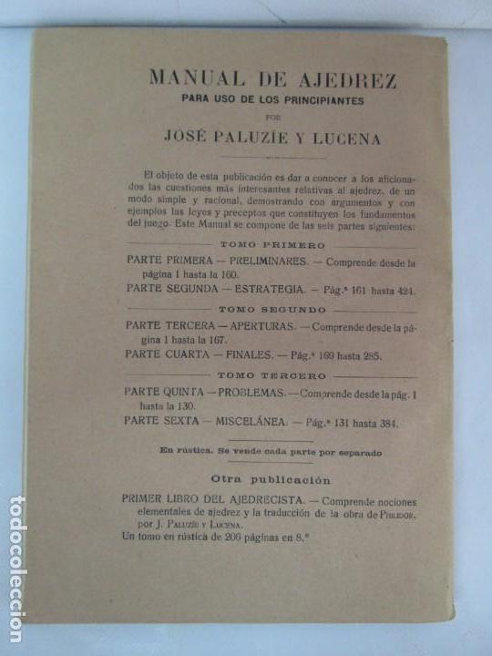 Libros de segunda mano: MANUAL DE AJEDREZ. JOSE PALUZIE Y LUCENA. PARTE TERCERA, QUINTA, SEXTA. 1939-1943. VER FOTOS - Foto 54 - 131478270