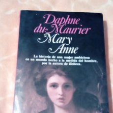 Libros de segunda mano: MARY ANNE DAPHNE DU MAURIER BESTSELLER MUNDIAL PLANETA. Lote 131535246