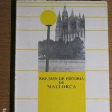 Libros de segunda mano: RESUMEN DE HISTORIA DE MALLORCA. PEDRO XAMENA FIOL, MALLORCA, 1985. Lote 131547254