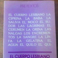 Libros de segunda mano: EL CUERPO LESBIANO. MONIQUE WITTING. PRE-TEXTOS, 1977. RARO. Lote 131560878