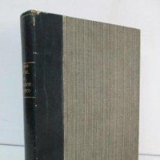 Libros de segunda mano - MANUAL MODERNO DEL FRESADOR MECANICO. C.E. BERCK. JOSE MONTESO EDITOR 1942. VER FOTOS - 131594422