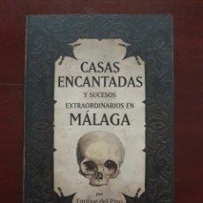Libros de segunda mano: CASAS ENCANTADAS DE MÁLAGA. Lote 131637938