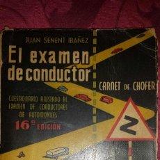 Libros de segunda mano: EL EXAMEN DE CONDUCTOR 1958. Lote 131677411