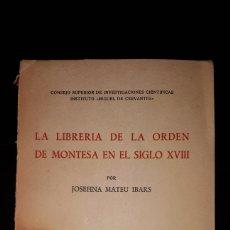 Livros em segunda mão: LA LIBRERÍA DE LA ORDEN DE MONTESA EN EL SIGLO XVII. VOLUMEN XIV.. Lote 131729515