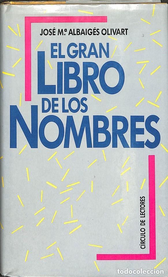 EL GRAN LIBRO DE LOS NOMBRES (Libros de Segunda Mano - Ciencias, Manuales y Oficios - Otros)