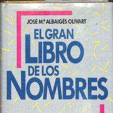 Libros de segunda mano: EL GRAN LIBRO DE LOS NOMBRES. Lote 131749854