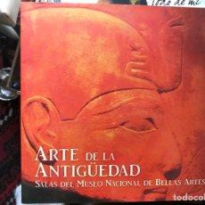 Libros de segunda mano: ARTE DE LA ANTIGÜEDAD. SALAS DEL MUSEO NACIONAL DE BELLAS ARTES. Lote 131770555
