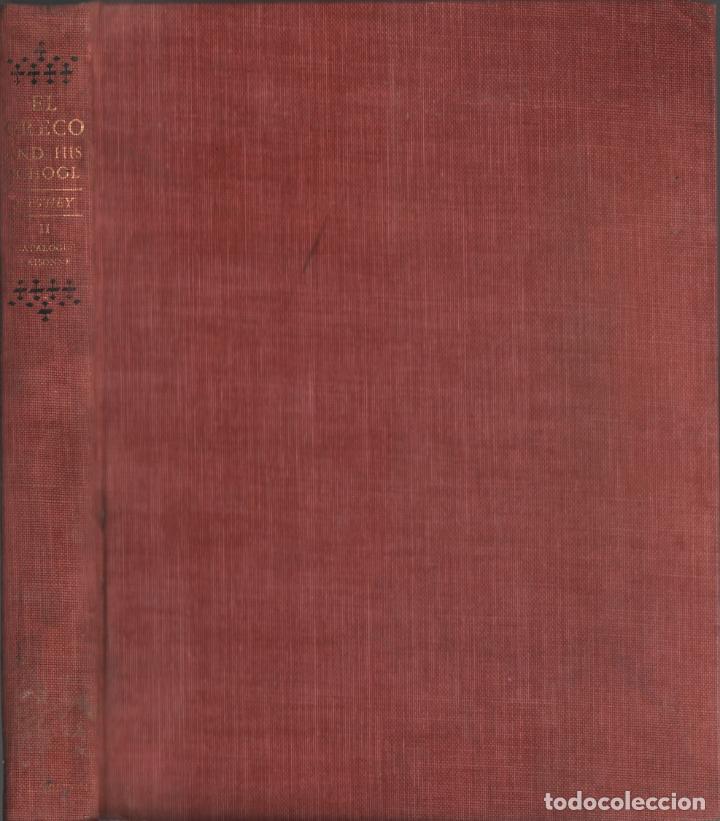 EL GRECO AND HIS SCHOOL / BY HAROLD E. WETHEY / MUNDI-3211 (Libros de Segunda Mano - Bellas artes, ocio y coleccionismo - Otros)