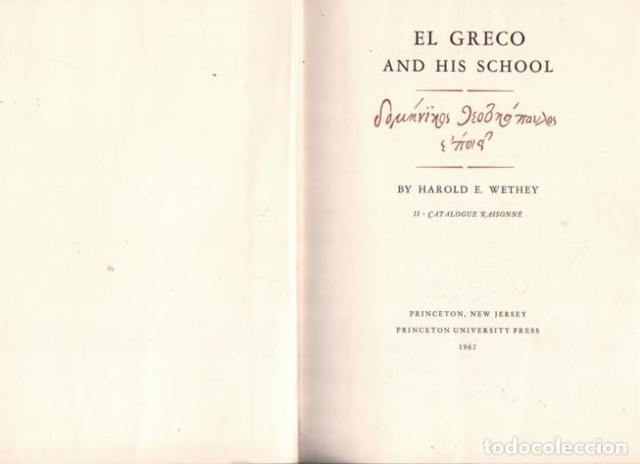 Libros de segunda mano: EL GRECO AND HIS SCHOOL / BY HAROLD E. WETHEY / MUNDI-3211 - Foto 2 - 131771342