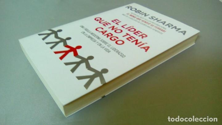 Libros de segunda mano: EL LIDER QUE NO TENIA CARGO.- ROBIN SHARMA - Foto 3 - 131796918