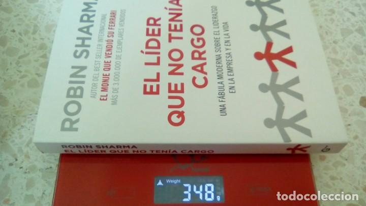 Libros de segunda mano: EL LIDER QUE NO TENIA CARGO.- ROBIN SHARMA - Foto 4 - 131796918