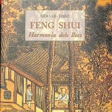 Libros de segunda mano: FENG SHUI - HARMONIA DELS LLOCS. Lote 131865178