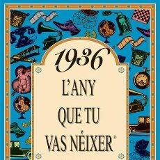 Libros de segunda mano: 1936 L'ANY QUE TU VAS NÉIXER. Lote 131950474