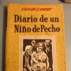 Libros de segunda mano: DIARIO DE UN NIÑO DE PECHO 1954. Lote 131958505