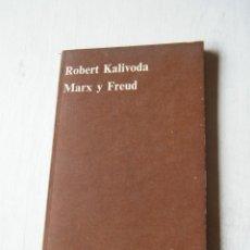Libros de segunda mano: MARX Y FREUD - ROBERT KALIVODA - CUADERNOS ANAGRAMA - MADRID (1971). Lote 131989094