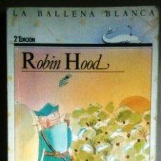 Libros de segunda mano - ROBIN HOOD - LA BALLENA BLANCA - SM - 131995906