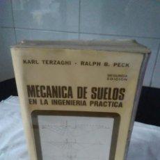 Libros de segunda mano: 52-MECANICA DE SUELOS EN LA INGENIERIA PRACTICA, KARL TERZAGHI, 1976. Lote 132085530