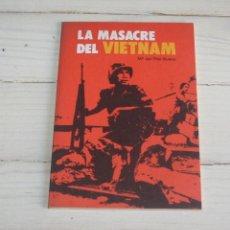 Libros de segunda mano: LA MASACRE DE VIETANM - MARIA DEL PILAR BUENO 1975. Lote 132101686