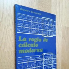 Libros de segunda mano: LA REGLA DE CÁLCULO MODERNA / RICHARD STENDER - WALDEMAR SCHUCHARDT / EDITORIAL GUSTAVO GILI, 1971. Lote 132113454