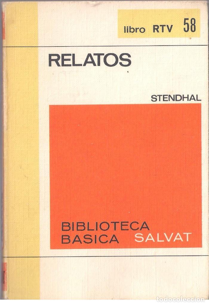 RELATOS - STENDHAL - BIBLIOTECA BASICA Nº 58 SALVAT 1970 LIBRO RTV (Libros de Segunda Mano (posteriores a 1936) - Literatura - Otros)