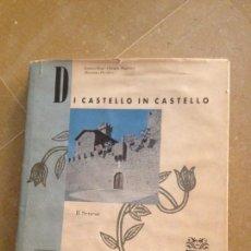 Libros de segunda mano: DI CASTELLO IN CASTELLO. IL SENESE (ENRICO BOSI). Lote 132148721