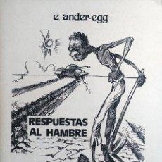 Libros de segunda mano: RESPUESTAS AL HAMBRE / E. ANDER-EGG. [S.L.] : MOVIMIENTO CULTURAL CRISTIANO, [S.A.]. Lote 132167686