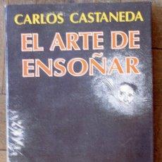 Libros de segunda mano: CARLOS CASTANEDA. EL ARTE DE ENSOÑAR. SEIX BARRAL. 1ª EDICIÓN, DICIEMBRE 1993. CUBIERTA CON SOLAPA.. Lote 132172830