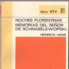 Libros de segunda mano: NOCHES FLORENTINAS/MEMORIAS DEL SEÑOR ... - HEINE - BIBLIOTECA BASICA Nº 81 SALVAT 1970 LIBRO RTV. Lote 132184126