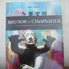 Libros de segunda mano: BRUJOS Y CHAMANES LA MAS IMPORTANTE SELECCION DE RITUALES Y HECHIZOS R. BUSTO-. Lote 132196778