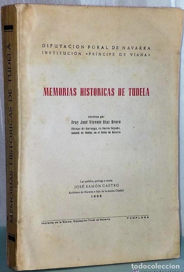 MEMORIAS HISTÓRICAS DE TUDELA. (Libros de Segunda Mano - Historia - Otros)