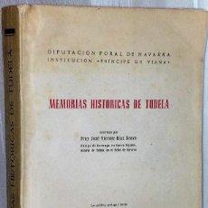 Libros de segunda mano: MEMORIAS HISTÓRICAS DE TUDELA.. Lote 132204906