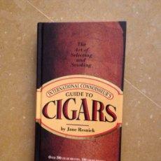 Libros de segunda mano: THE INTERNATIONAL CONNOISSEUR'S GUIDE TO CIGARS (JANE RESNICK). Lote 132205934