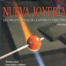 Libros de segunda mano: CODINA : NUEVA JOYERÍA (PARRAMÓN, 1987) GRAN FORMATO. Lote 132220002