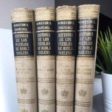 Libros de segunda mano: HISTORIA DE LOS PUEBLOS DE HABLA INGLESA - WINSTON S. CHURCHILL LUIS DE CARLAT 1ª EDICION 1959-1960. Lote 132242518