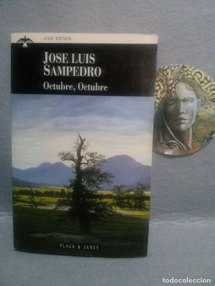 JOSÉ LUIS SAMPEDRO: OCTUBRE, OCTUBRE - ESTADO: COMO NUEVO. (Libros de Segunda Mano (posteriores a 1936) - Literatura - Otros)