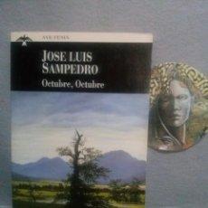 Libros de segunda mano: JOSÉ LUIS SAMPEDRO: OCTUBRE, OCTUBRE - ESTADO: COMO NUEVO.. Lote 132250466