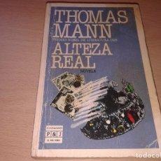 Libros de segunda mano: ALTEZA REAL, THOMAS MANN. Lote 132281490