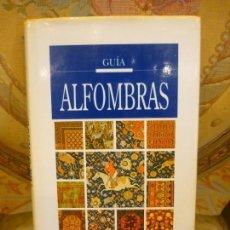 Libros de segunda mano: GUÍA DE ALFOMBRAS, DE ENZA MILANESI. EDITORIAL ANAYA, 1ª EDICIÓN 1.993.. Lote 132325890