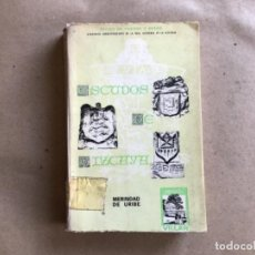 Libros de segunda mano: ESCUDOS DE VIZCAYA, MERINDAD DE URIBE. JAVIER DE YBARRA Y BERGÉ. BIBLIOTECA VASCONGADA VILLAR 1967.. Lote 132377242
