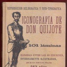 Libros de segunda mano: ICONOGRAFÍA DE DON QUIJOTE LÓPEZ FABRA EXTRAMUROS 2009 1ª EDICIÓN 101 GRABADOS DIFERENTES EDICIONES. Lote 132424382